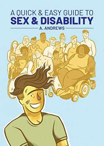 9781620106945-1620106949-A Quick & Easy Guide to Sex & Disability