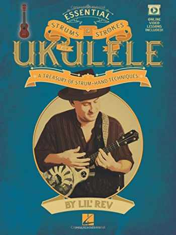 9781480339866-1480339865-Essential Strums & Strokes for Ukulele: A Treasury of Strum-Hand Techniques