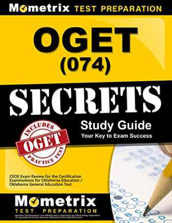 9781610723909-1610723902-OGET (074) Secrets Study Guide: CEOE Exam Review for the Certification Examinations for Oklahoma Educators / Oklahoma General Education Test