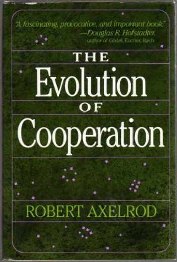 9780465021222-0465021220-Evolution of Cooperation