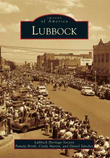 9780738596082-0738596086-Lubbock (Images of America)
