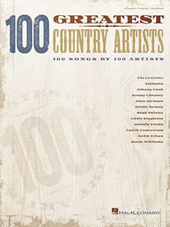 9781540007100-1540007103-100 Greatest Country Artists: 100 Songs by 100 Artists