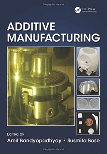 9781482223590-1482223597-Additive Manufacturing