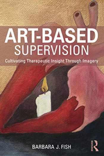 9781138814370-1138814377-Art-Based Supervision