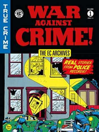 9781506705026-1506705022-The EC Archives: War Against Crime Volume 1