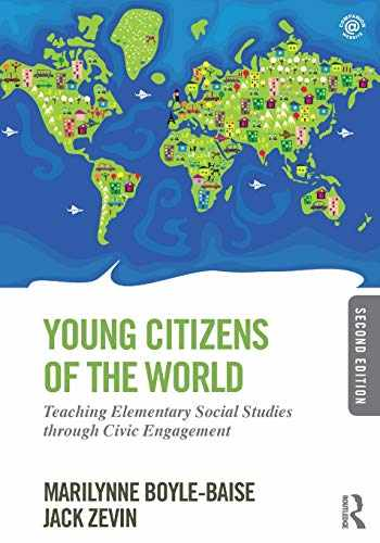 9780415826495-0415826497-Young Citizens of the World: Teaching Elementary Social Studies through Civic Engagement