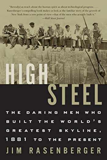 9780060004354-0060004355-High Steel: The Daring Men Who Built the World's Greatest Skyline, 1881 to the Present