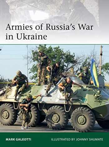 9781472833440-1472833449-Armies of Russia's War in Ukraine (Elite)