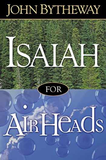 9781629722122-162972212X-Isaiah for Airheads