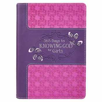 9781432123109-1432123106-365 Days to Knowing God for Girls (LuxLeather)
