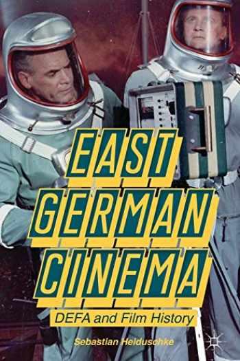 9781137322319-1137322314-East German Cinema: DEFA and Film History