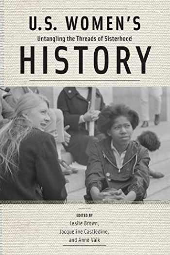 9780813575834-0813575834-U.S. Women's History: Untangling the Threads of Sisterhood