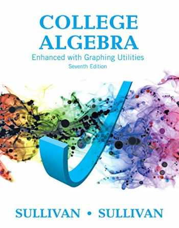 9780134265131-0134265130-College Algebra Enhanced with Graphing Utilities Plus MyLab Math with Pearson eText -- 24-Month Access Card Package (Sullivan & Sullivan Precalculus Titles)