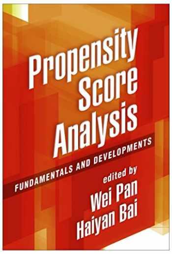 9781462519491-1462519490-Propensity Score Analysis: Fundamentals and Developments