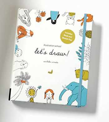 9781592539765-1592539769-Illustration School: Let's Draw! (Includes Book and Sketch Pad): A Kit with Guided Book and Sketch Pad for Drawing Happy People, Cute Animals, and Plants and Small Creatures