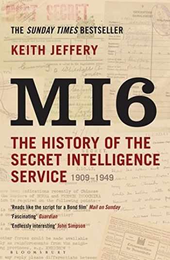 9781408810057-1408810050-Mi6: The History of the Secret Intelligence Service, 1909-1949