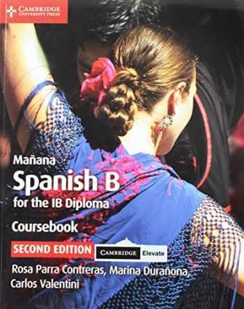 9781108760386-1108760384-Mañana Coursebook with Cambridge Elevate Edition: Spanish B for the IB Diploma (Spanish Edition)