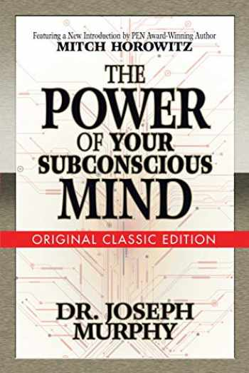9781722501242-1722501243-The Power of Your Subconscious Mind (Original Classic Edition)