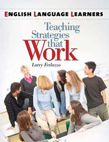 9781586835248-1586835246-English Language Learners: Teaching Strategies that Work