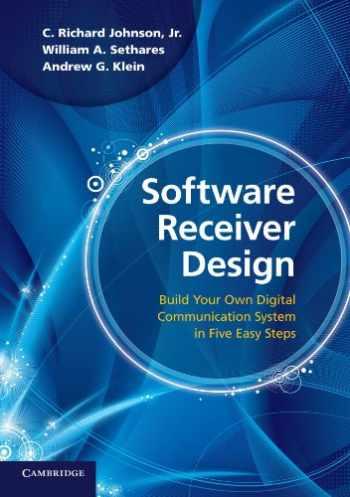 9780521189446-0521189446-Software Receiver Design: Build Your Own Digital Communication System In Five Easy Steps