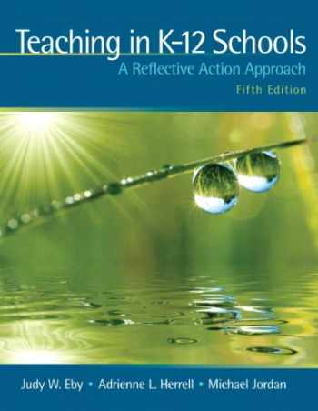 9780137047055-0137047053-Teaching in K-12 Schools: A Reflective Action Approach (5th Edition)