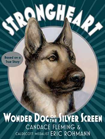 9781101934104-1101934107-Strongheart: Wonder Dog of the Silver Screen