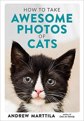 9780762495153-0762495154-How to Take Awesome Photos of Cats
