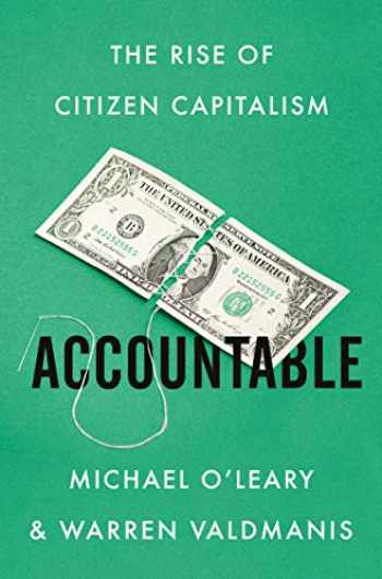 9780062976512-0062976516-Accountable: The Rise of Citizen Capitalism