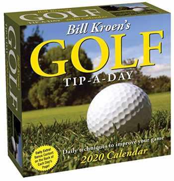 9781449498023-1449498027-Bill Kroen's Golf Tip-A-Day 2020 Calendar