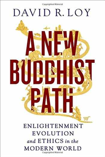 9781614290025-1614290024-A New Buddhist Path: Enlightenment, Evolution, and Ethics in the Modern World
