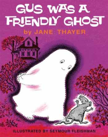 9781930900745-1930900740-Gus Was a Friendly Ghost (Gus the Ghost)