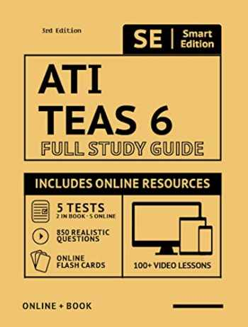 9781949147452-1949147452-ATI TEAS 6 Full Study Guide in Color 3rd Edition 2020-2021: Includes online course with 5 practice tests, 100 video lessons, and 400 flashcards