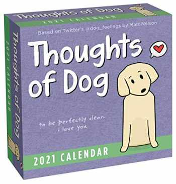 9781524857813-1524857815-Thoughts of Dog 2021 Day-to-Day Calendar