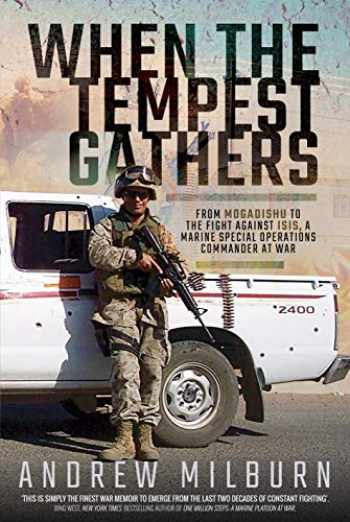 9781526750556-1526750554-When the Tempest Gathers: From Mogadishu to the Fight Against ISIS, a Marine Special Operations Commander at War