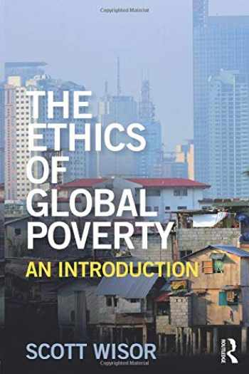 9781138827066-1138827061-The Ethics of Global Poverty: An introduction