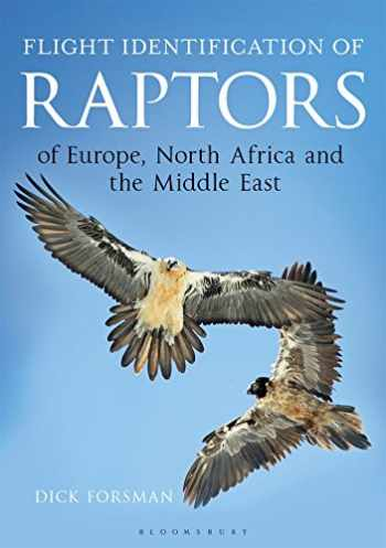9781472913616-1472913612-Flight Identification of Raptors of Europe, North Africa and the Middle East: A Handbook of Field Identification (Helm Identification Guides)