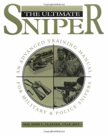 9780873647045-0873647041-The Ultimate Sniper: An Advanced Training Manual for Military and Police Snipers