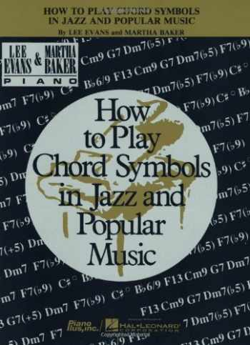 9780793578962-0793578965-How to Play Chord Symbols in Jazz and Popular Music