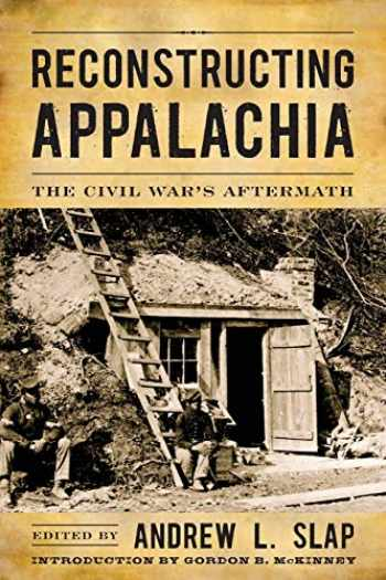 9780813145358-081314535X-Reconstructing Appalachia: The Civil War's Aftermath (New Directions In Southern History)