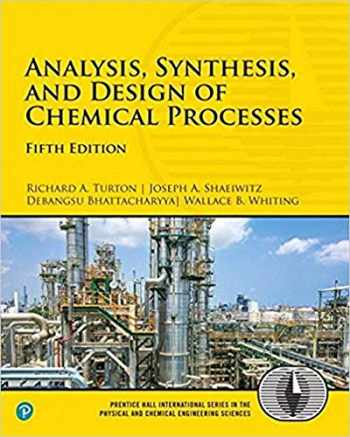 9780134177403-0134177401-Analysis, Synthesis, and Design of Chemical Processes (5th Edition) (International Series in the Physical and Chemical Engineering Sciences)