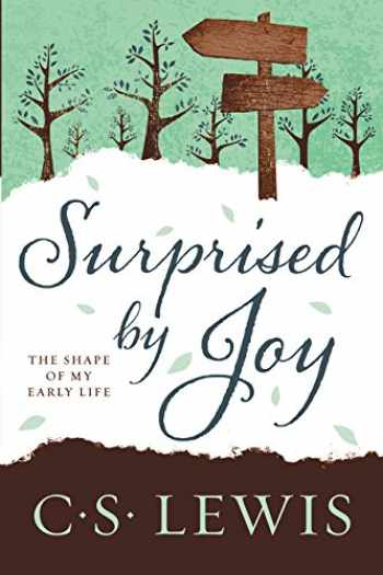 9780062565433-0062565435-Surprised by Joy: The Shape of My Early Life