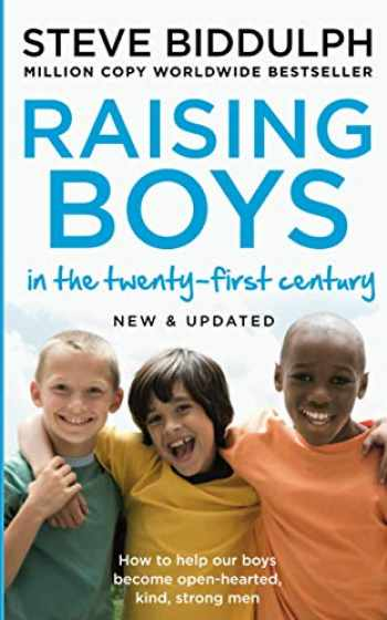9780008283674-0008283672-Raising Boys in the 21st Century: Completely Updated and Revised [Apr 19, 2018] Biddulph, Steve