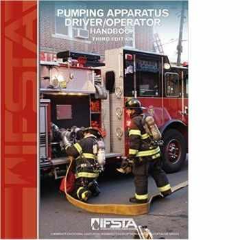 9780879395742-0879395745-Pumping Apparatus Driver/ Operator Handbook, 3rd Edition