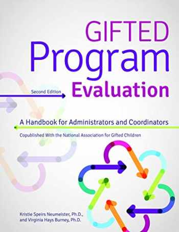 9781618218490-1618218492-Gifted Program Evaluation (2nd ed.): A Handbook for Administrators and Coordinators