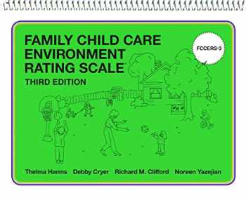 9780807763018-0807763012-Family Child Care Environment Rating Scale (FCCERS-3)