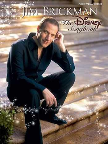 9780739038987-0739038982-Jim Brickman -- The Disney Songbook: Piano/Vocal/Chords
