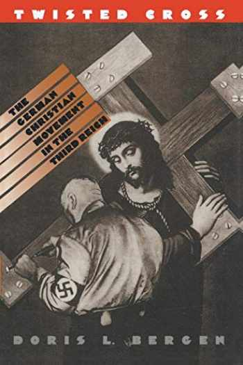 9780807845608-0807845604-Twisted Cross: The German Christian Movement in the Third Reich