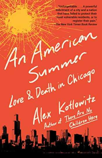 9780804170918-0804170916-An American Summer: Love and Death in Chicago