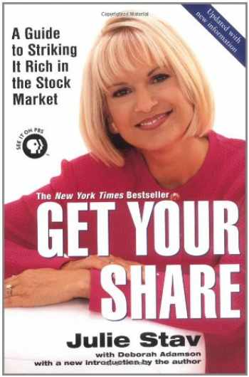 9780425193976-0425193977-Get Your Share: A Guide to Striking It Rich in the Stock Market