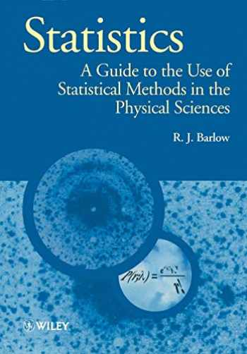 9780471922957-0471922951-Statistics: A Guide to the Use of Statistical Methods in the Physical Sciences
